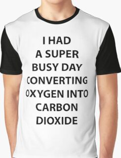 Super Busy Day Graphic T-Shirt
