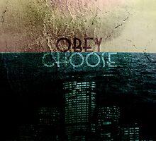 Choose/Obey by Dustin Krefft