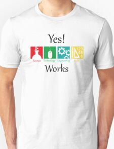 yes work science Unisex T-Shirt