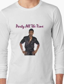 Party All The Time #1 Long Sleeve T-Shirt