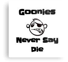 Never Say Die!!!! Metal Print