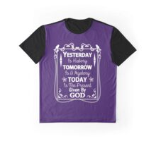 Cute Inspirational Saying Today Is A Present From God Graphic T-Shirt