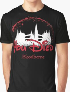 You Died Graphic T-Shirt