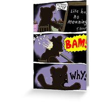 Suicide of T. Bear Greeting Card