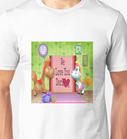 "For the Children: ""We love you Darling."" Unisex T-Shirt"