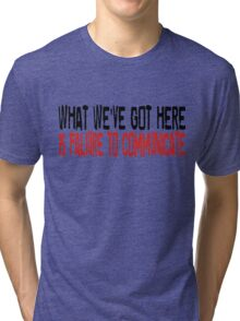 Cool Hand Luke Movie Quotes Paul Newman Inspirational Quotes Tri-blend T-Shirt
