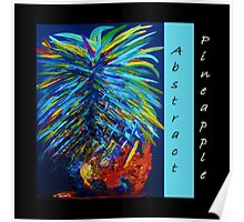 Abstract Pineapple Poster