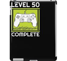 Level 50 Complete Funny Video Games 50 Birthday Gift T-Shirt iPad Case/Skin