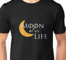 MOON OF MY LIFE T SHIRT Unisex T-Shirt