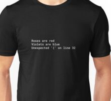 Syntax error poem Unisex T-Shirt
