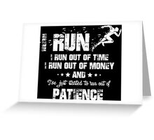 I Run! Greeting Card
