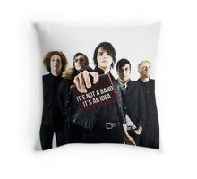 It's not a band, It's an idea. Throw Pillow