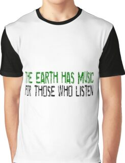 Earth Music Beautiful Inspirational Quotes Nature Hippie Graphic T-Shirt