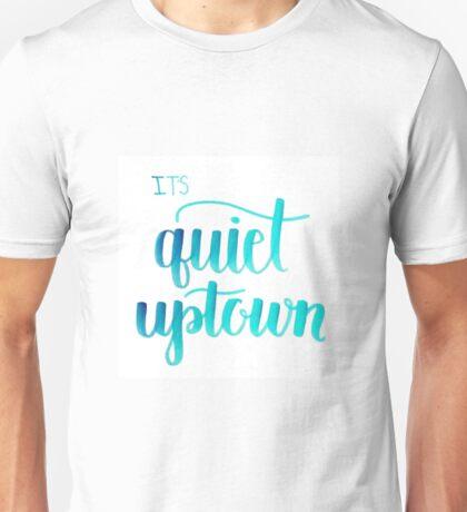 Quiet Uptown Unisex T-Shirt