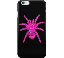 Tarantula! Pink iPhone Case/Skin