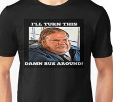 Bus Driver Chris Farley  Unisex T-Shirt