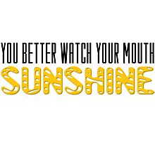The Walking Dead Quotes TV Series Sunshine Photographic Print