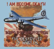I am become Death The Destroyer of Worlds Kids Tee