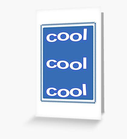 Cool Cool Cool Greeting Card