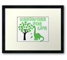 Herbivore For life! Vegan living or if you just love dinosaurs! Framed Print