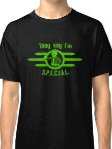 Fallout - They Say I'm Special! Classic T-Shirt