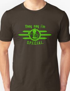 Fallout - They Say I'm Special! Unisex T-Shirt