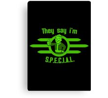 Fallout - They Say I'm Special! Canvas Print