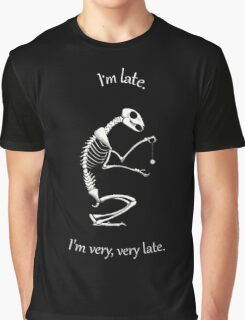 I'm Late Graphic T-Shirt