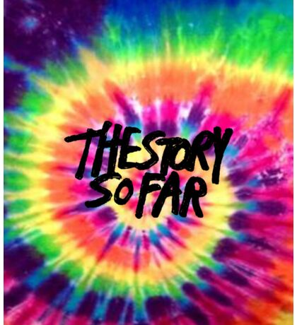 The Story So Far - Tie Dye Sticker