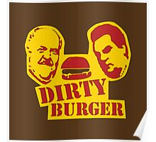 The Dirty Burger Poster