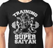 training to be the strongest super saiyan Unisex T-Shirt