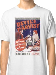 Marijuana The Devil's Harvest Classic T-Shirt