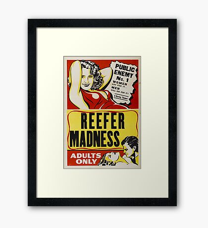 Reefer Madness - Marijuana campaign Framed Print