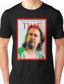 Time's Man of the year - The Big Lebowski Unisex T-Shirt