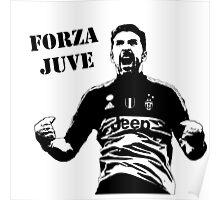 Gianluigi Buffon - Forza Juve Poster