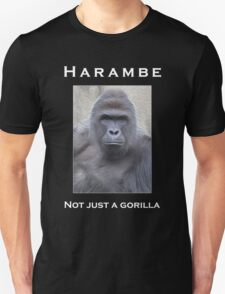 Harambe Oil Painting: Not Just a Gorilla Unisex T-Shirt