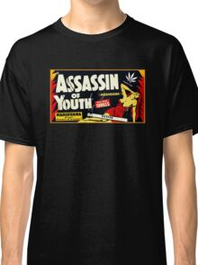 Assassin of Youth - marijuana shirt Classic T-Shirt