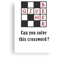 Give me beer - crossword Canvas Print