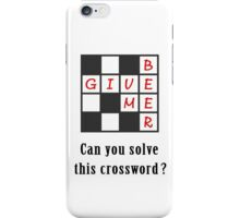 Give me beer - crossword iPhone Case/Skin