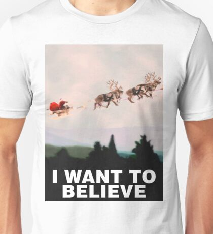 I Want to Believe, X-Files spoof Unisex T-Shirt