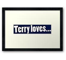 Terry Loves Framed Print