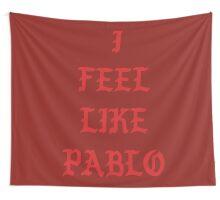 I FEEL LIKE PABLO III Wall Tapestry