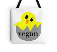 vegan chick Tote Bag