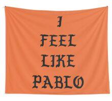 I FEEL LIKE PABLO II Wall Tapestry