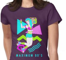 Maximum 80's Womens Fitted T-Shirt