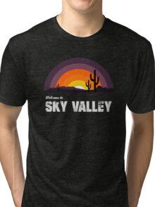 Welcome To Sky Valley Tri-blend T-Shirt