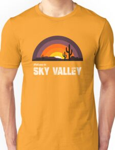 Welcome To Sky Valley Unisex T-Shirt