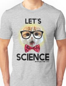 Waffles the Cat - Let's Science Unisex T-Shirt