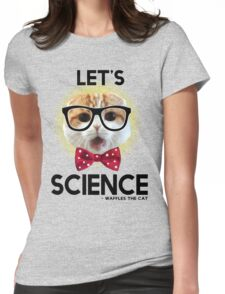 Waffles the Cat - Let's Science Womens Fitted T-Shirt