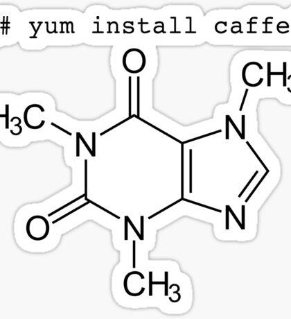 yum install caffeine Sticker
